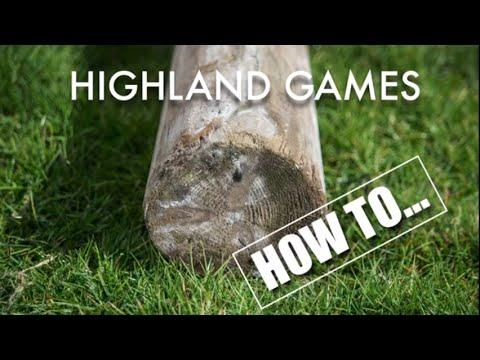 Highland Games - How To Caber Toss