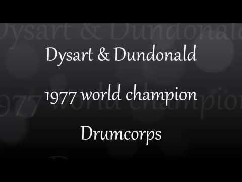 Dysart & Dundonald Fanfare 1977 World Champion Drumcorps