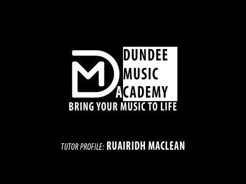 Dundee Music Academy – Tutor Profile: Ruairidh MacLean
