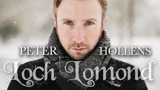 Loch Lomond - Peter Hollens