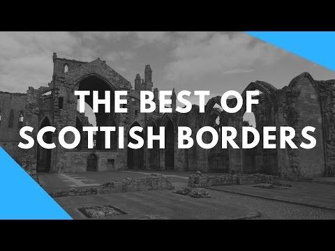 Best Of Scottish Borders | Scotland
