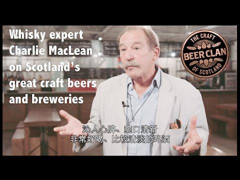 Whisky Writer Charlie MacLean On Scotland's World-class Craft Beers And Breweries