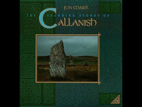 Jon Mark - The Standing Stones Of Callanish (Full Album)