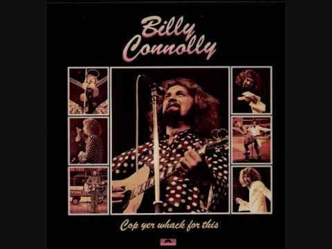 Billy Connolly - Cop Yer Whack For This [Part 1]
