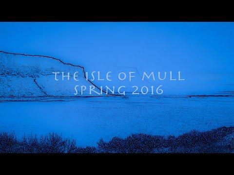 Isle Of Mull - Spring 2016 - Www.simplymull.co.uk