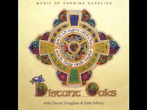 Scottish Music - Distant Oaks - Tobar Gach Gràis / An Drochaid Chliùiteach