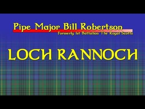 Loch Rannoch - Slow Air. A Bagpipe Lesson By Pipe Major Bill Robertson