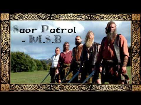 Saor Patrol - M.S.B