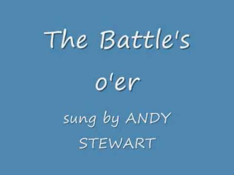 The Battles Oer   Andy Stewart