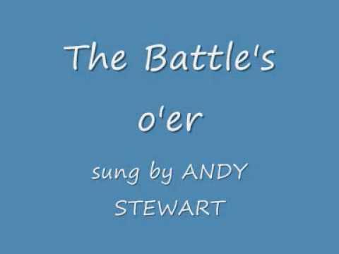 The Battles Oer   Andy Stewart