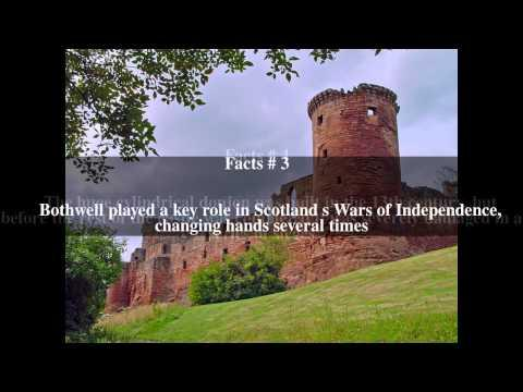 Bothwell Castle Top # 7 Facts