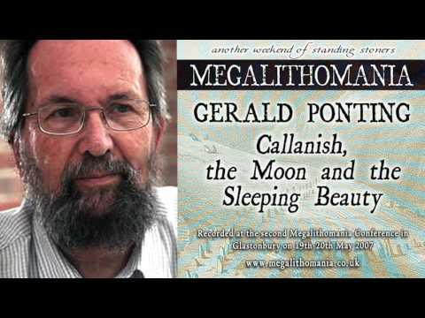 Gerald Ponting: Callanish, The Moon & The Sleeping Beauty [AUDIO ONLY] Megalithomania 2007
