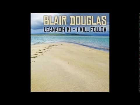 Blair Douglas - Kate Martin's Waltz (NEW 2012 Bluegrass Version)