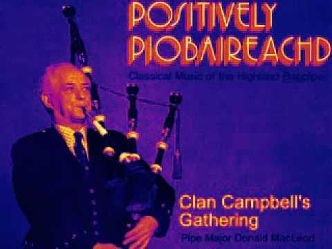 Clan Campbell's Gathering Pibroch Piobaireachd Ceòl Mór