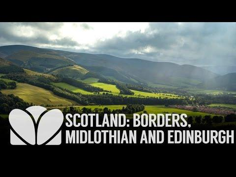 Scotland: Borders, Midlothian And Edinburgh
