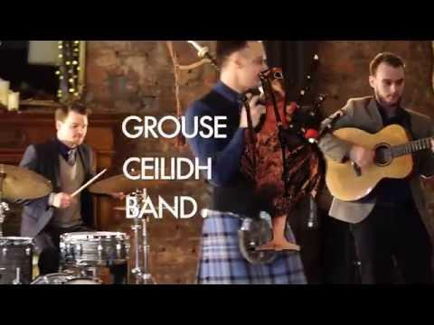 Grouse Ceilidh Band | Strip The Willow