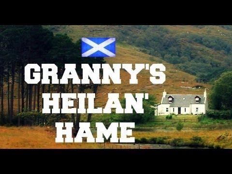 ♫ Scottish Music - Granny's Heilan' Hame ♫ LYRICS