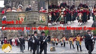Re-dedication ceremony for the Mercat Cross in Edinburgh