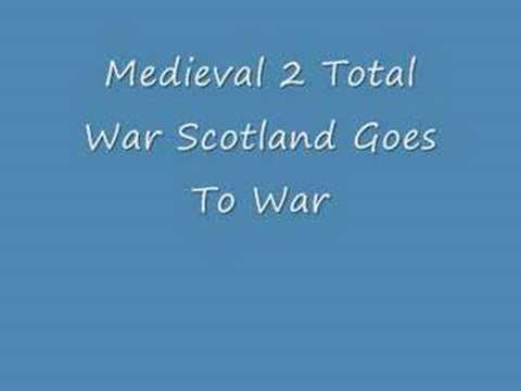 Medieval 2 Total War Scotland Goes To War Music